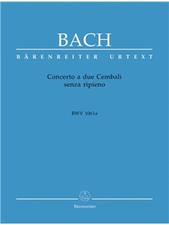 J.S. Bach: Concerto A Due Cembali Senza Ripieno In C BWV 1061a Books | Harpsichord, Two Pianos
