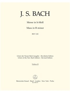 J.S. Bach: Mass In B Minor BWV 232 - Revised Edition (Violin II) Books | Orchestra