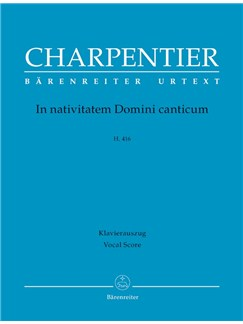 M-A. Charpentier: In Nativitatem Domini Canticum H 416 (Vocal Score) Books | Choral, Orchestra