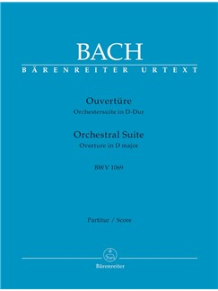 J.S. Bach: Orchestral Suite - Overture No.4 In D BWV 1069 (Full Score) Books | Orchestra