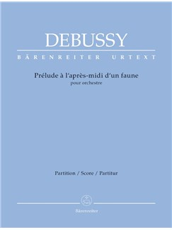 Claude Debussy: Prelude A L'Apres-Midi D'Un Faune (Prelude To The Afternoon Of A Faun) - Urtext - Large Score Paperback Books | Orchestra