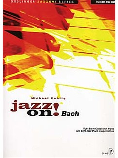 Michael Publig: Jazz On! Bach Books and CDs | Piano