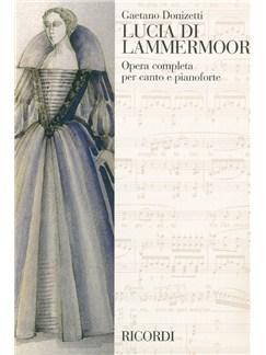 Gaetano Donizetti: Lucia Di Lammermoor - Vocal Score Books | Voice, Piano Accompaniment