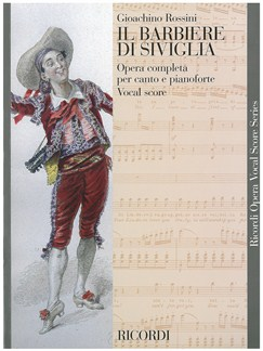 Gioachino Rossini: Il Barbiere Di Siviglia (The Barber Of Seville) - Opera Vocal Score Books | Opera