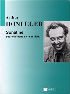 Arthur Honegger: Sonatine Pour Clarinette en la et Piano Books | Clarinet, Piano Accompaniment