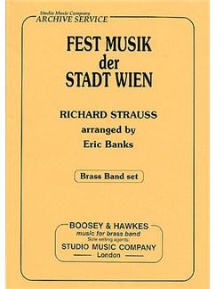 Richard Strauss: Fest Musik Der Stadt Wien - Brass Band Set Books | Big Band & Concert Band