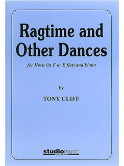 Tony Cliff: Ragtime And Other Dances Books | Horn, Piano Accompaniment