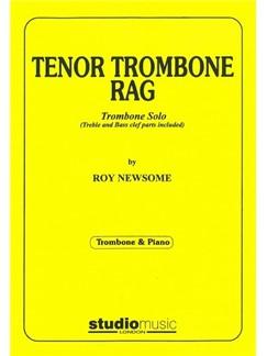 Roy Newsome: Tenor Trombone Rag Books | Trombone, Piano Accompaniment