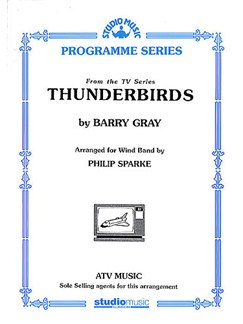 Barry Gray: Thunderbirds For Wind Band (Score/Parts) Books   Big Band & Concert Band, Wind Instruments