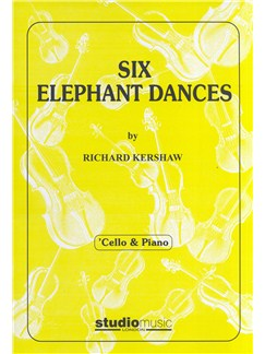 Richard Kershaw: Six Elephant Dances - Cello/Piano Books | Cello, Piano Accompaniment