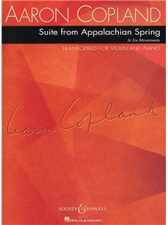 Aaron Copland: Suite From Appalachian Spring In Six Movements (Violin And Piano) Books | Violin, Piano Accompaniment