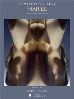 Osvaldo Golijov: Mariel Books | Cello, Marimba