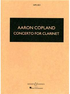 Aaron Copland: Concerto For Clarinet (Study Score) Books | Clarinet, Orchestra, Harp, Piano Accompaniment