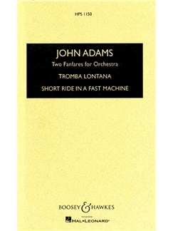 John Adams: Two Fanfares For Orchestra Books | Orchestra