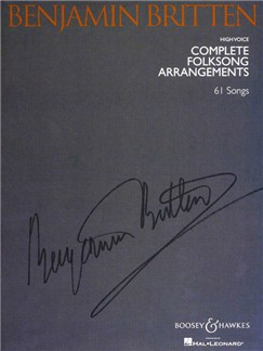 Benjamin Britten: Complete Folksong Arrangements - 61 Songs (High Voice) Books   High Voice, Piano Accompaniment