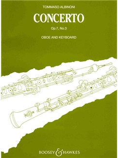 Tomaso Albinoni: Oboe Concerto Op.7 No.3 (Oboe/Piano) Books | Oboe, Piano Accompaniment