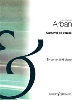 Jean-Baptiste Arban: Carnaval De Venise Books | Piano Accompaniment, Cornet