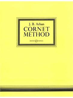 Jean-Baptiste Arban: Cornet Method Books | Trumpet or Cornet