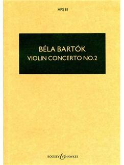 Bela Bartok: Violin Concerto No.2 (Study Score) Books | Orchestra, Violin, Score