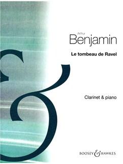 Arthur Benjamin: Tombeau De Ravel Books | Clarinet, Piano Accompaniment