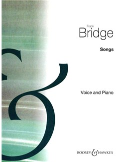 Frank Bridge: Songs Books | Medium Voice, Piano Accompaniment