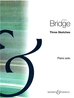 Frank Bridge: Three Sketches Books | Piano