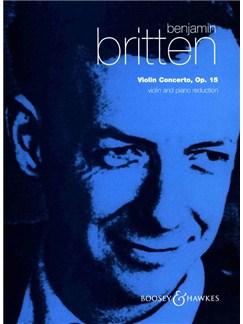 Benjamin Britten: Violin Concerto Op.15 (Violin/Piano) Books | Violin, Piano Accompaniment
