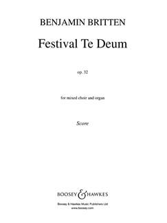 Benjamin Britten: Festival Te Deum Op.32 (SATB) Books | SATB, Organ Accompaniment