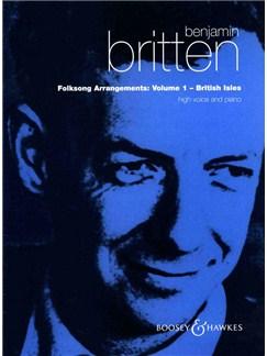 Benjamin Britten: Folksong Arrangements - Volume 1 (Medium Voice) Books | Medium Voice, Piano Accompaniment