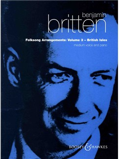 Benjamin Britten: Folksong Arrangements Volume Three - British Isles Books | Medium Voice, Piano Accompaniment