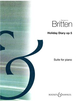Benjamin Britten: Holiday Diary Op. 5 Books | Piano