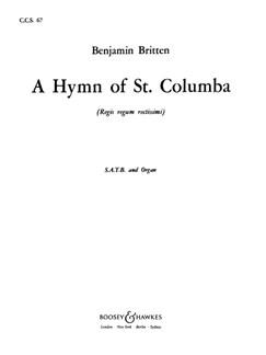 Benjamin Britten: A Hymn Of St Columba Books | SATB, Organ Accompaniment