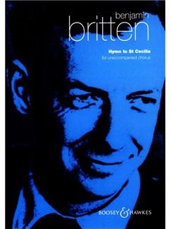 Benjamin Britten: Hymn To St Cecilia Books | SATB