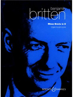 Benjamin Britten: Missa Brevis In D (Organ/Vocal Score) Books | SSA, Organ Accompaniment