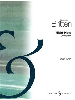Benjamin Britten: Night Piece (Notturno) Books | Piano