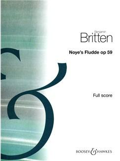 Benjamin Britten: Noye's Fludde Op.59 (Full Score) Books | Opera