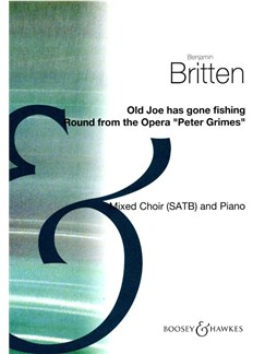 Benjamin Britten: Old Joe Has Gone Fishing (SATB) Books | SATB with Piano Accompaniment