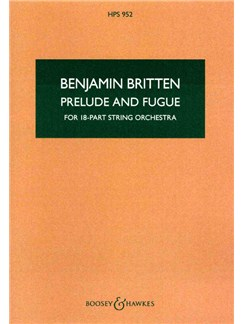 Benjamin Britten: Prelude And Fugue For 18-Part String Orchestra Books | String Orchestra