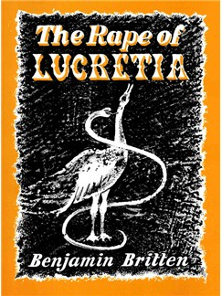 Benjamin Britten: The Rape Of Lucretia Op.37 (Vocal Score) Books | SATB, Piano Accompaniment