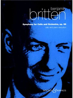Benjamin Britten: Symphony For Cello And Orchestra Op.68 Books | Cello, Orchestra