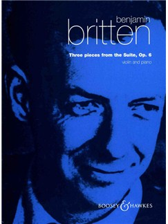 Benjamin Britten: 3 Pieces From Suite Op.6 Books | Violin, Piano Accompaniment