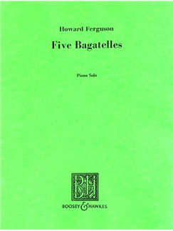 Howard Ferguson: 5 Bagatelles Books | Piano