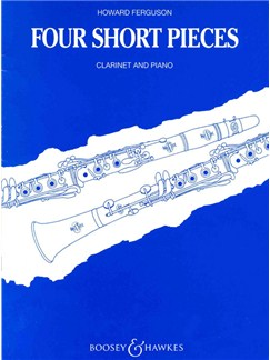 Howard Ferguson: Four Short Pieces For Clarinet And Piano Books | Clarinet, Piano Accompaniment