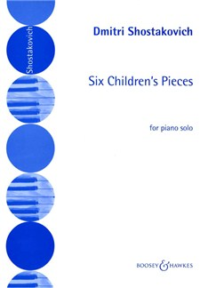 Dmitri Shostakovich: 6 Children's Pieces Books | Piano