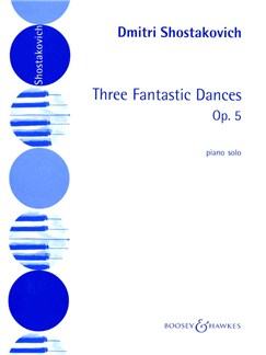 Dmitri Shostakovich: 3 Fantastic Dances Op.5 Books | Piano