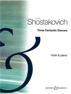 Dmitri Shostakovich: Three Fantastic Dances Books | Violin, Piano Accompaniment