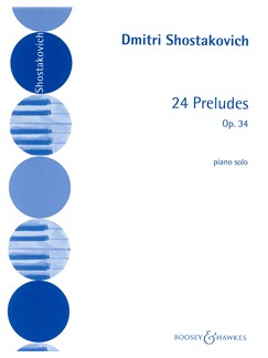 Dmtri Shostakovich: 24 Preludes Op. 34 Books   Piano