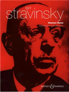 Igor Stravinsky: Chanson Russe (Violin And Piano) Books | Violin, Piano Accompaniment