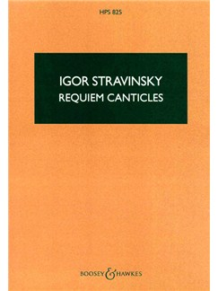 Igor Stravinsky: Requiem Canticles (Study Score) Books | Alto and Bass Soloists, SATB Choir, Orchestra