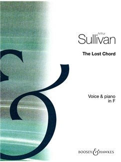 Arthur Sullivan: The Lost Chord in F Books | Medium Voice, Piano Accompaniment